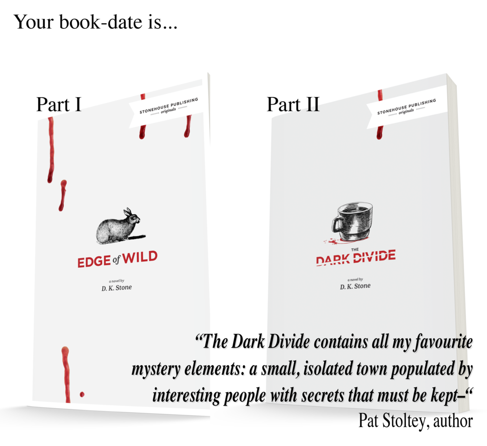 Your book-date is; Edge of Wild & The Dark Divide