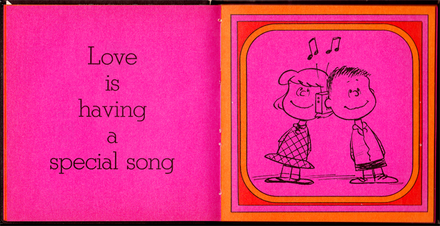 From   Love is Walking Hand In Hand  , by Charles M. Schulz.