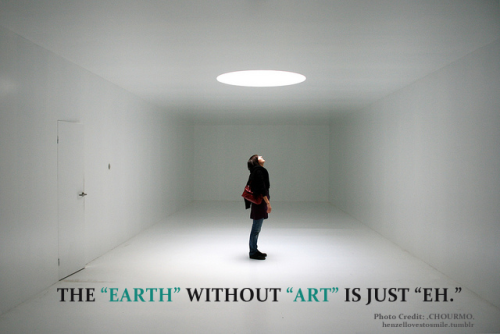 lovelettersfromparis: the earth without art is just eh