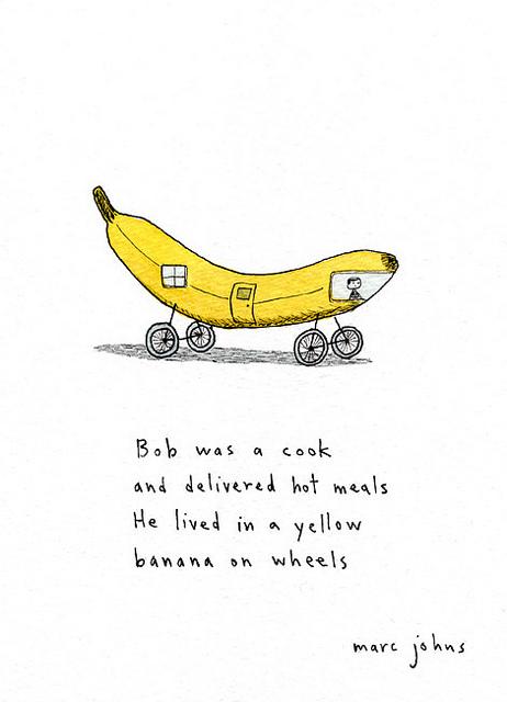 artpixie :      banana on wheels  (by  Marc Johns )