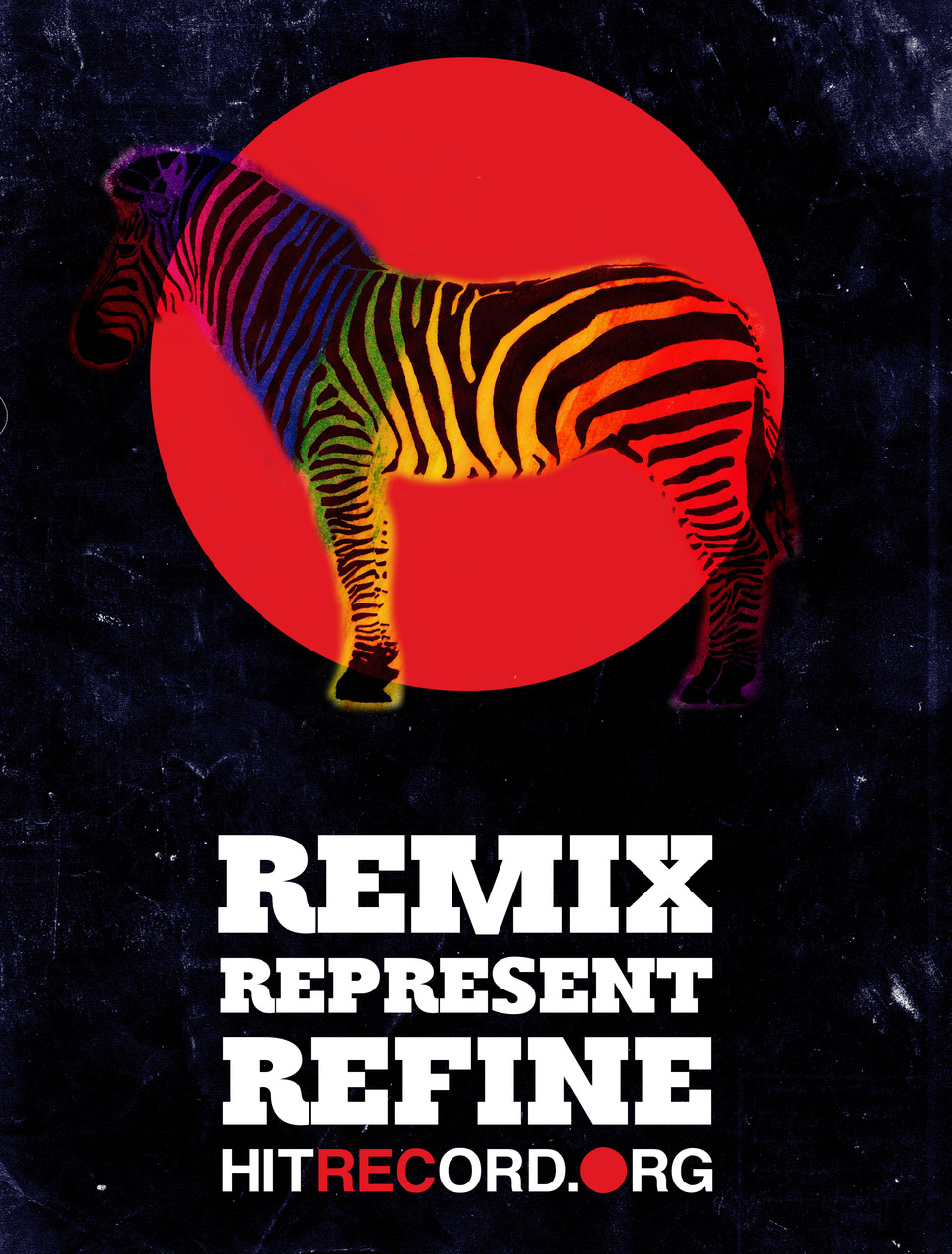 Poster design I came up with for hitRECord last night.    Remix. Represent. Refine. hitRECord.