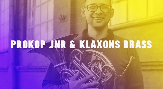 Prokop Jnr & Klaxons Brass.png