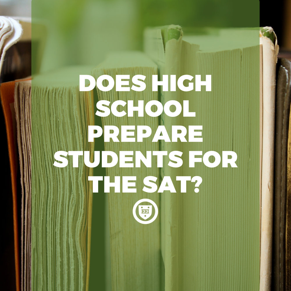 Does High School Prepare Students for the SAT?