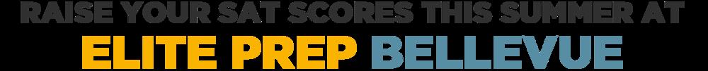 Raise your SAT scores this summer at Elite Prep Bellevue