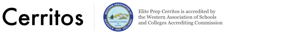 Cerritos – Elite Prep Cerritos is accredited by the Western Association of Schools and Colleges Accrediting Commission