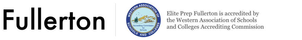Fullerton – Elite Prep Fullerton is accredited by the Western Association of Schools and Colleges Accrediting Commission