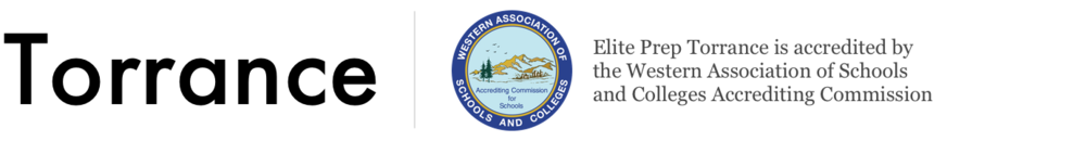 Torrance – Elite Prep Torrance is accredited by the Western Association of Schools and Colleges Accrediting Commission