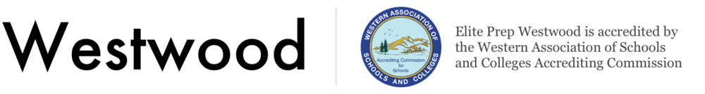 Westwood – Elite Prep Westwood is accredited by the Western Association of Schools and Colleges Accrediting Commission