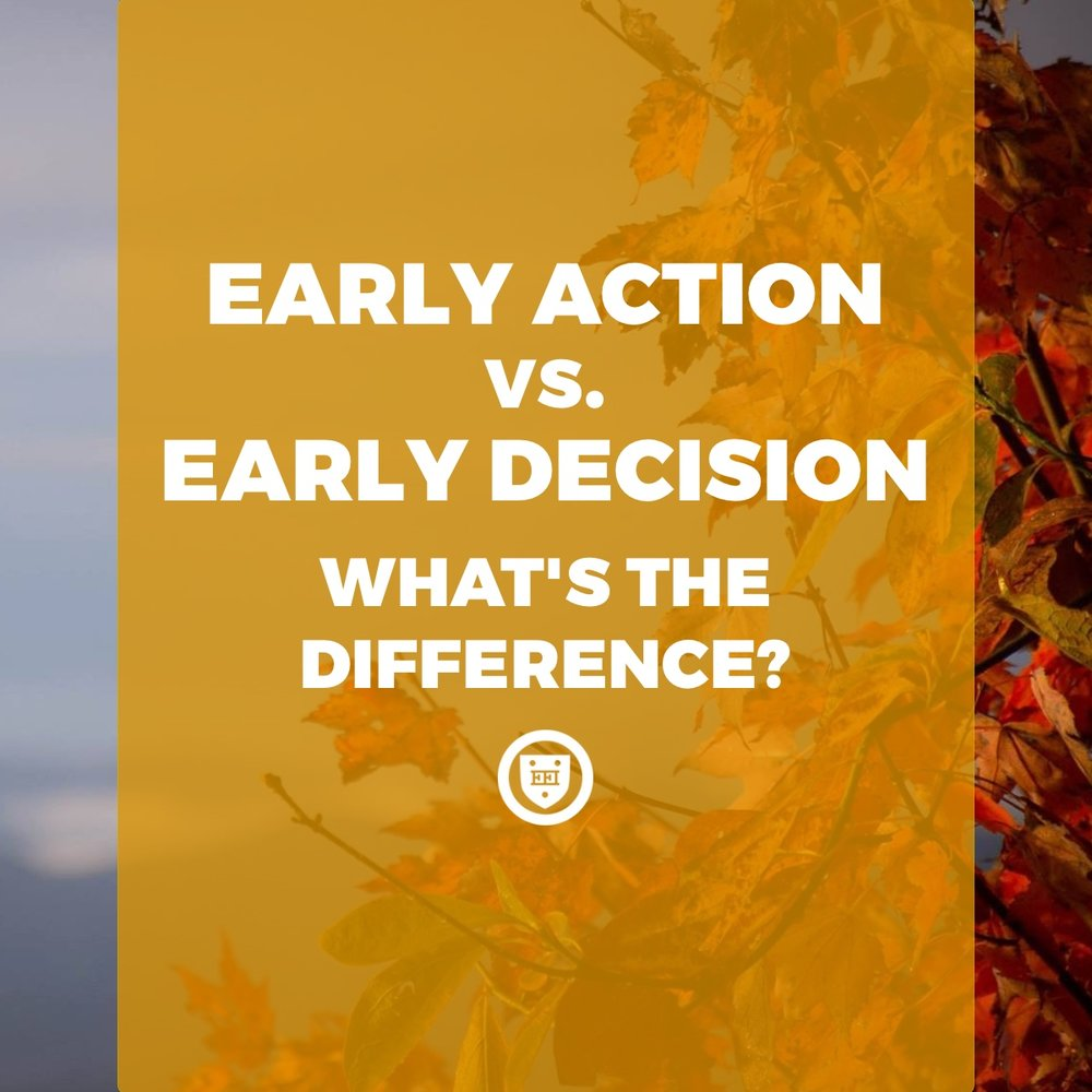 Early Action Vs. Early Decision: What's The Difference