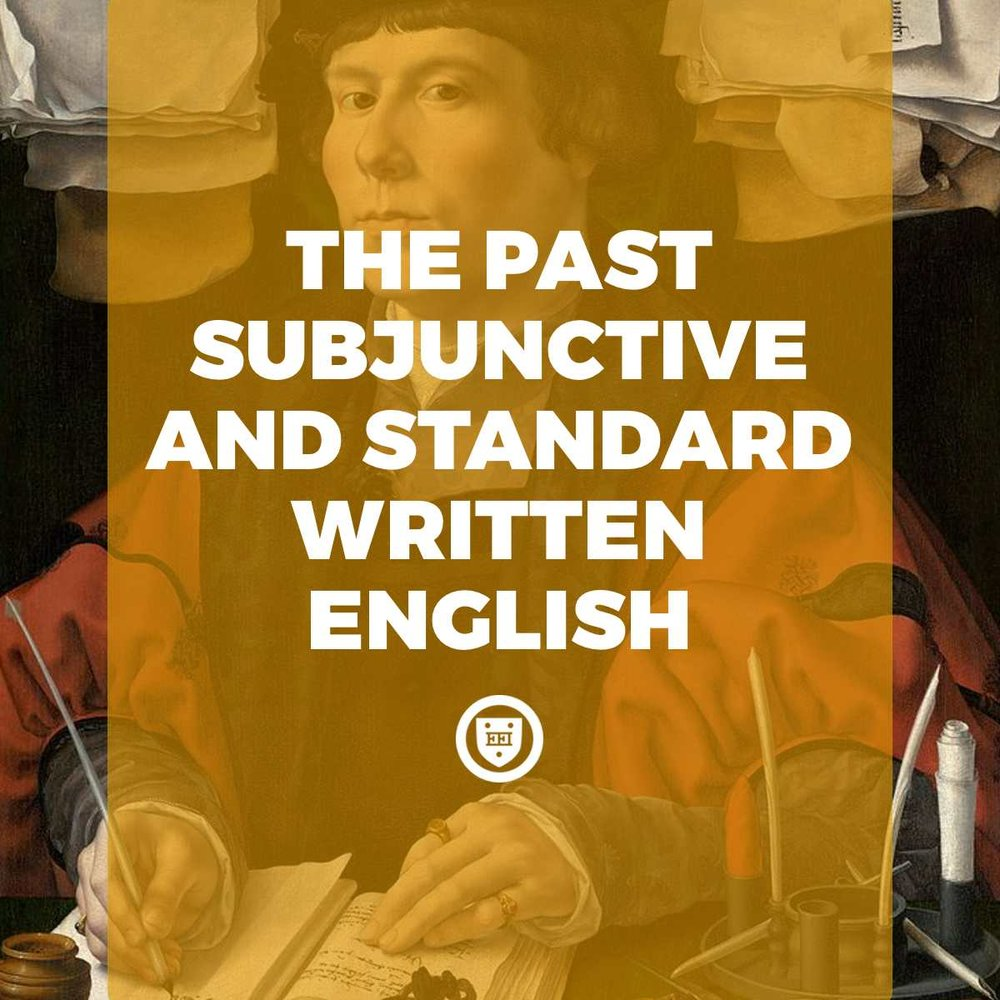 The Past Subjunctive and Standard Written English