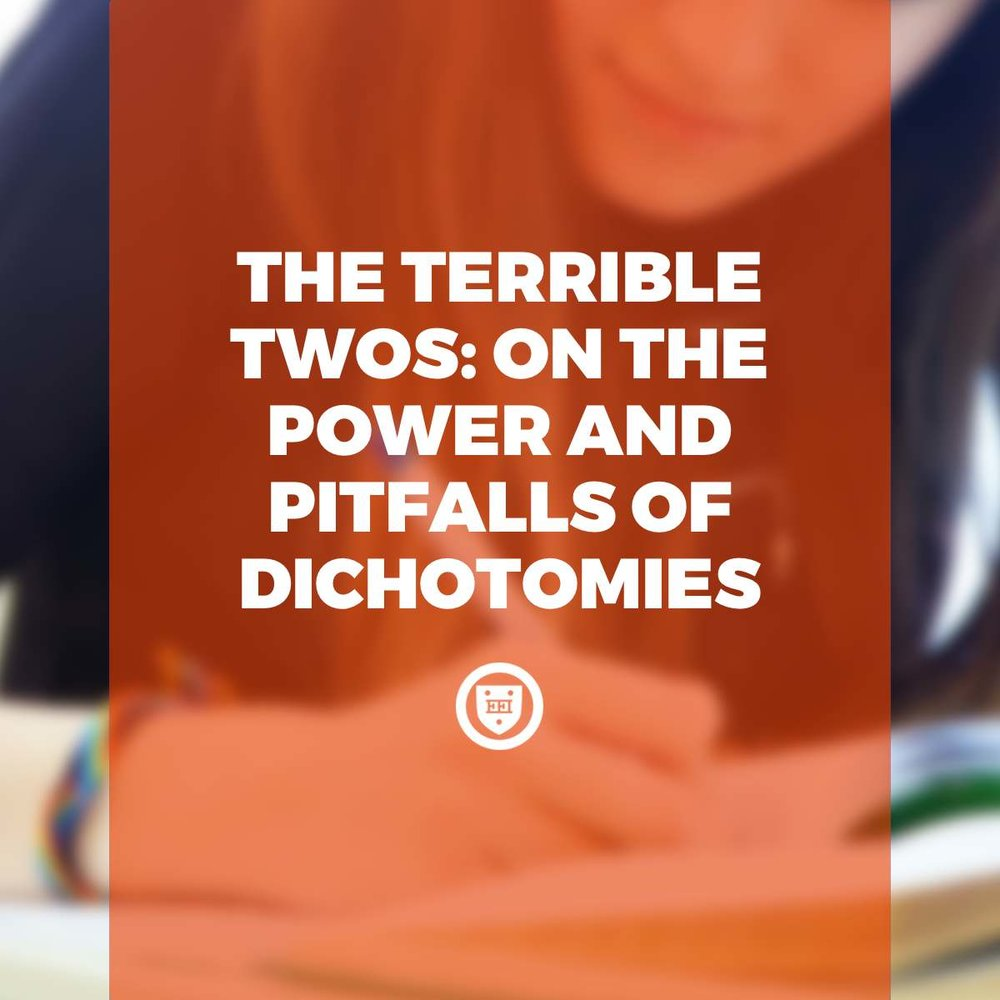The Terrible Twos: On the Power and Pitfalls of False Dichotomies