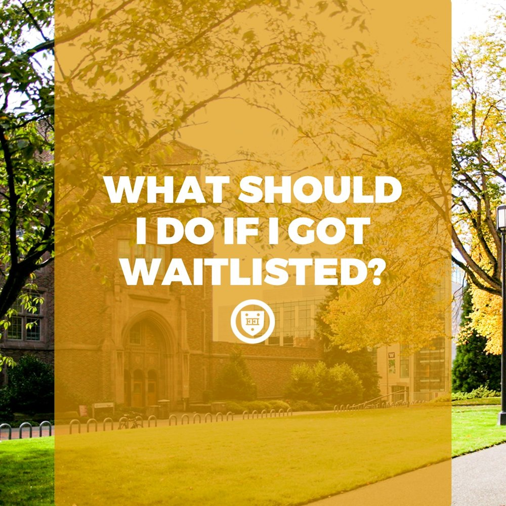 What Should I Do if I Got Waitlisted?