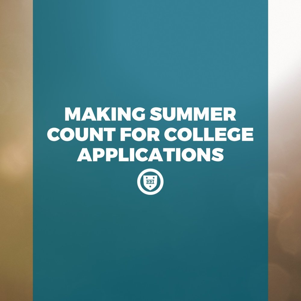 Making Summer Count for College Applications