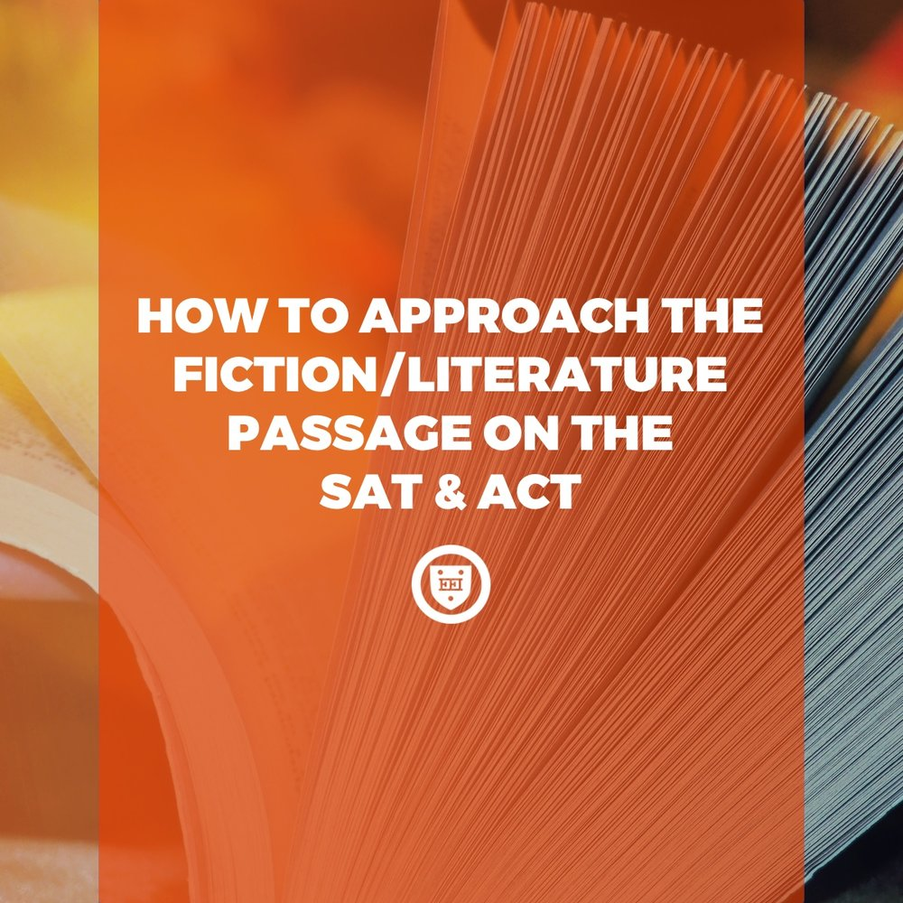 How to Approach the Fiction/Literature Passage on the ACT & SAT