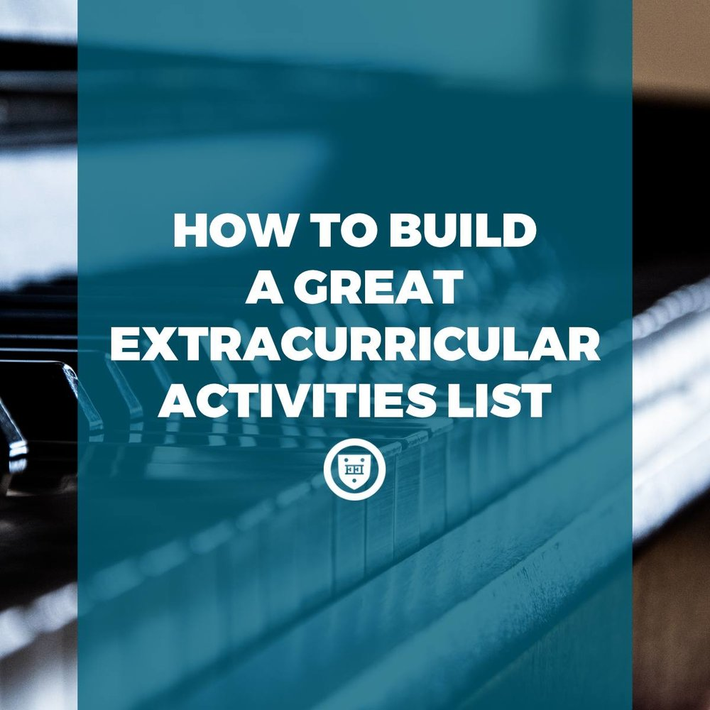 how to build a great extracurricular activities list — elite