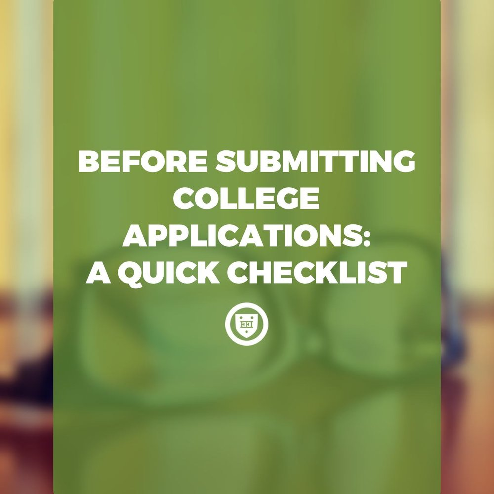 Before Submitting College Applications: A Quick Checklist