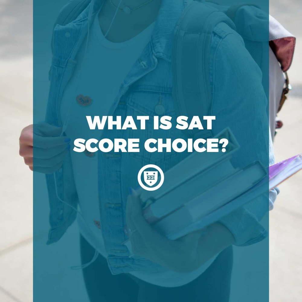 What is SAT Score Choice?