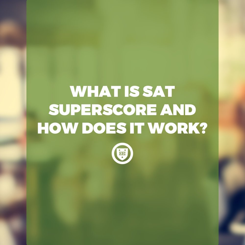 What is SAT Superscore and How Does It Work?