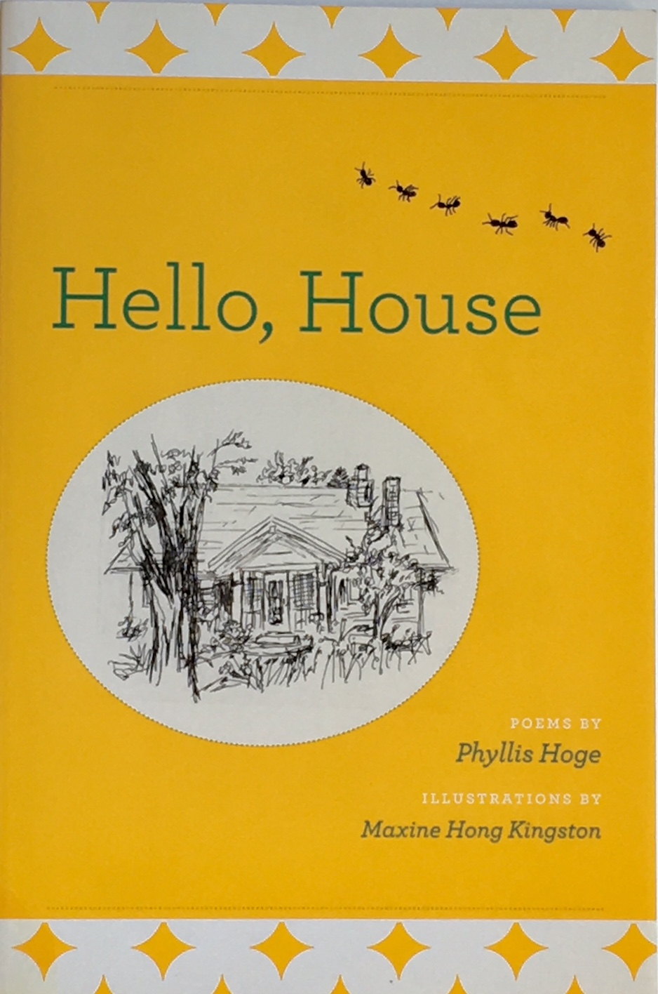 Hello House  by Phyllis Hoge illustrated by Maxine Hong Kingston