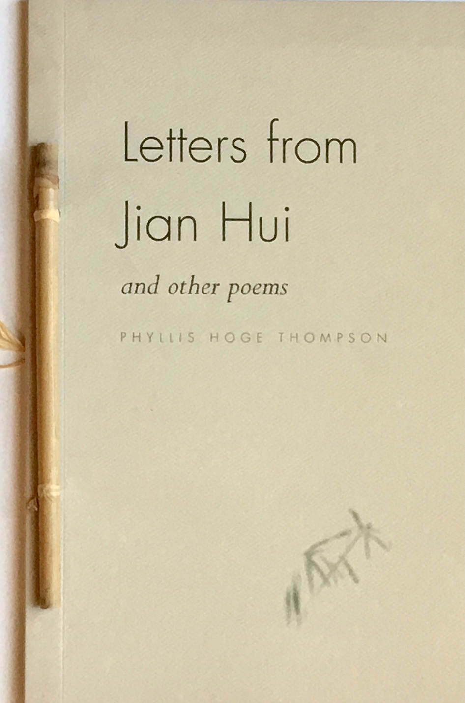 Letters from Jian Hui  by Phyllis Hoge Thompson