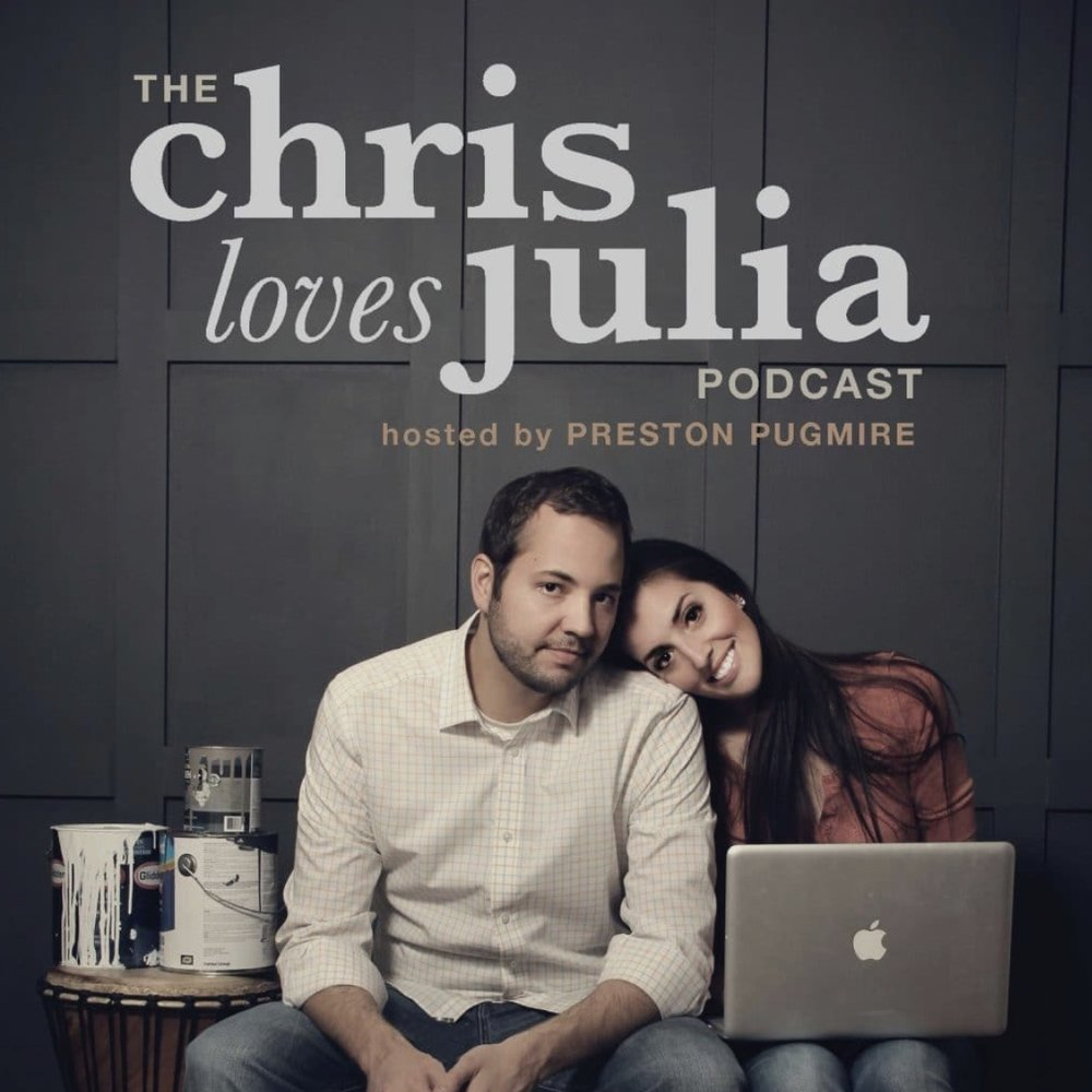 Chris Loves Julia   — a great podcast about DIY, home design and life in general. This show is no longer recorded, but the archives are incredible!