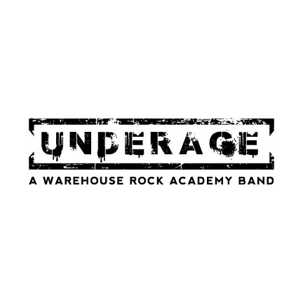Underage   a Warehouse Rock Academy Band Logo