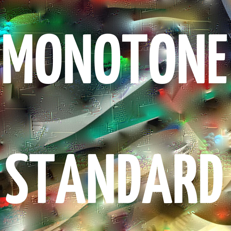 Monotone Standard