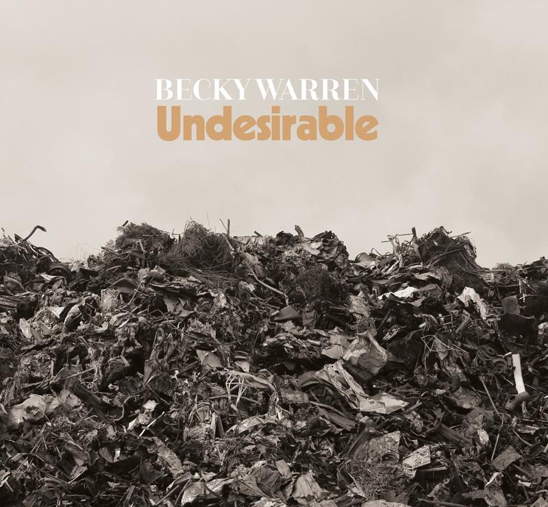 Becky Warren - Undesirable