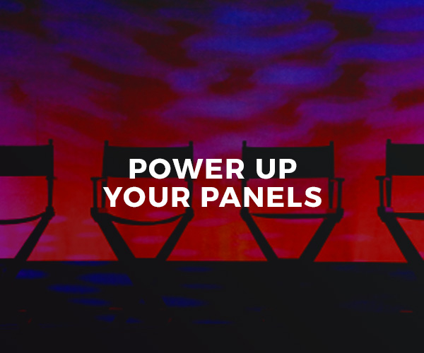 Power Up Your Panels — group workshop