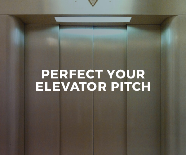 Perfect Your Elevator Pitch — group workshop