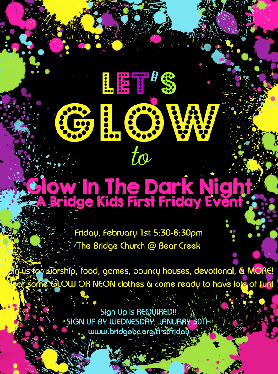 Glow in the Dark First Friday