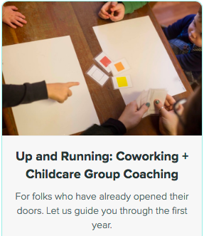 Up and Running: Coworking + Childcare Group Coaching Image