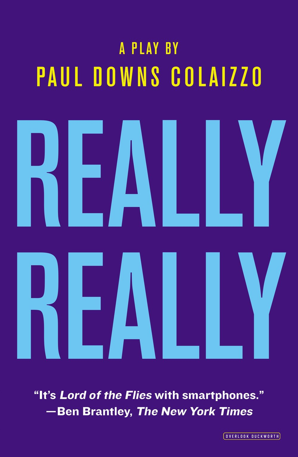 Overlook Press publishes a trade publication of  Really Really .