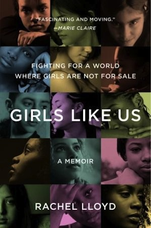 Girls Like Us Rachel Lloyd