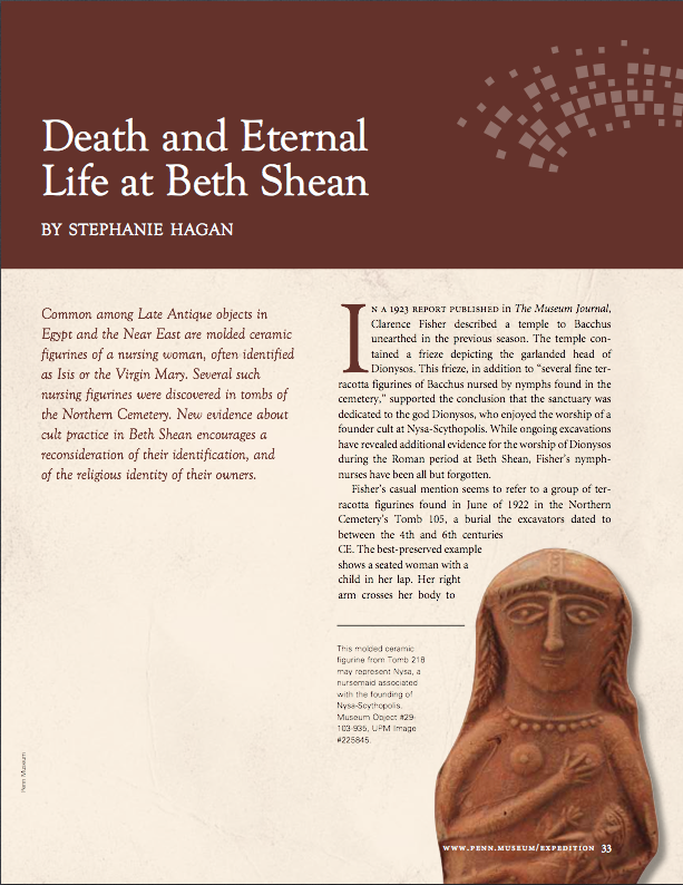 "Stephanie Hagan, ""Death and Eternal Life at Beth Shean,"" Expedition 55, no. 1 (March 2013), 33-36."