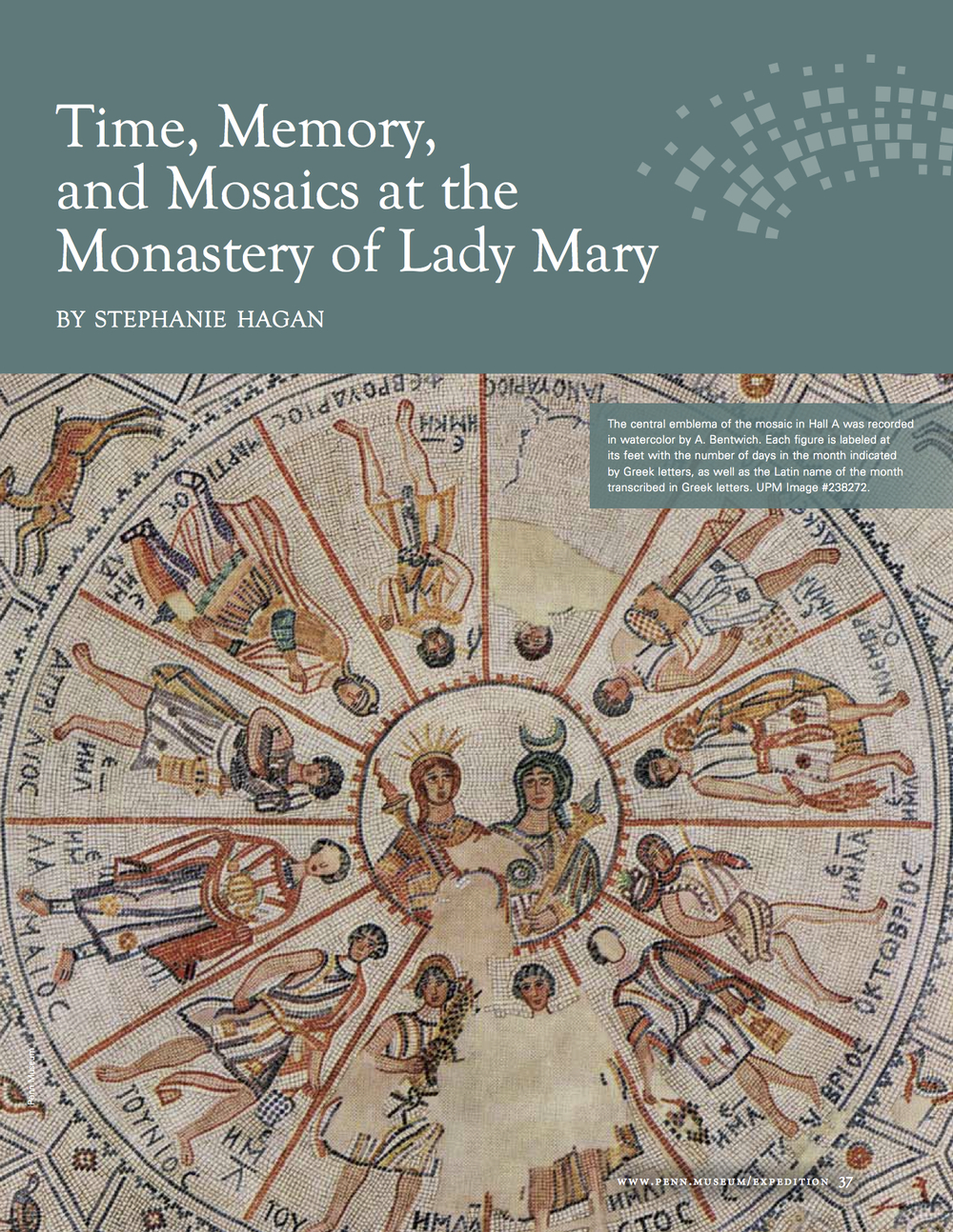 "Stephanie Hagan, ""Time, Memory, and Mosaics at the Monastery of Lady Mary,""  Expedition  55, no. 1 (2013): 37-42."