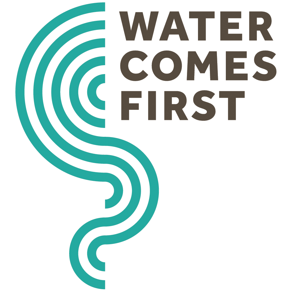 Water Comes First