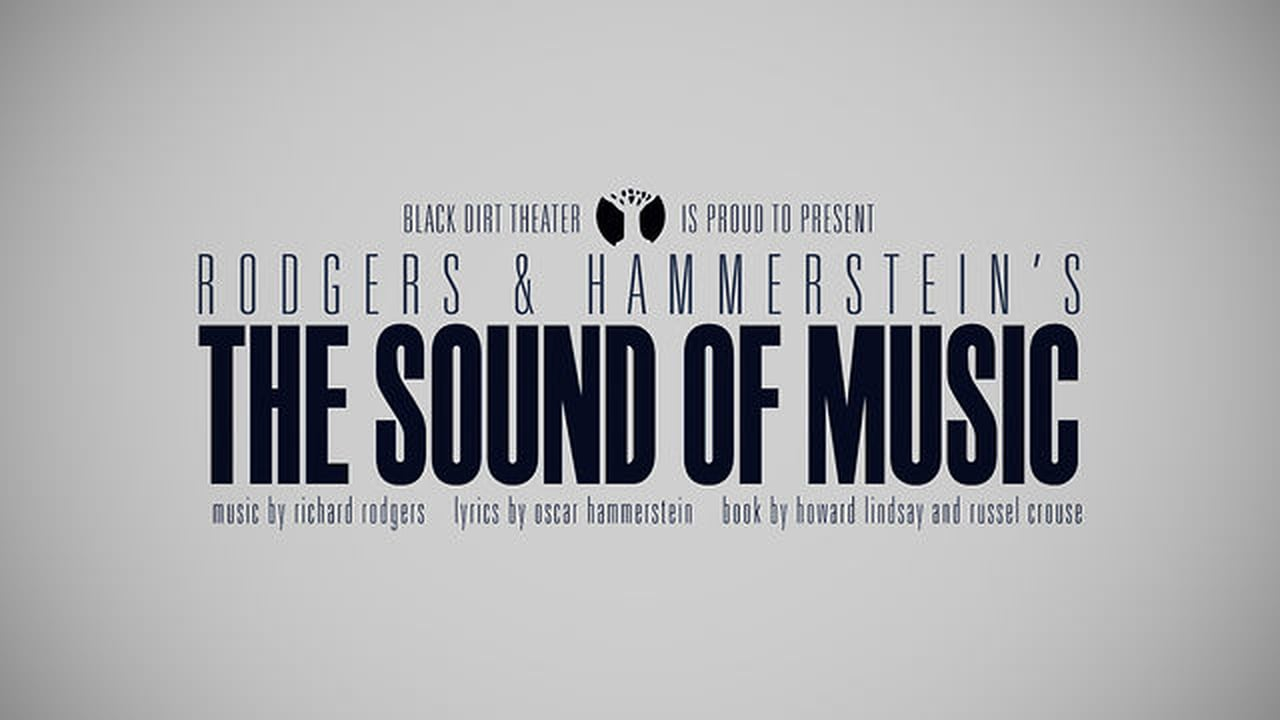 The Sound of Music — Black Dirt Theater