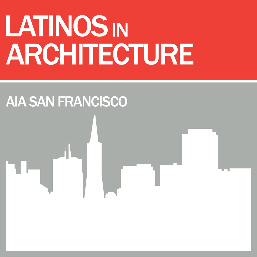 AIASF Latinos in Architecture