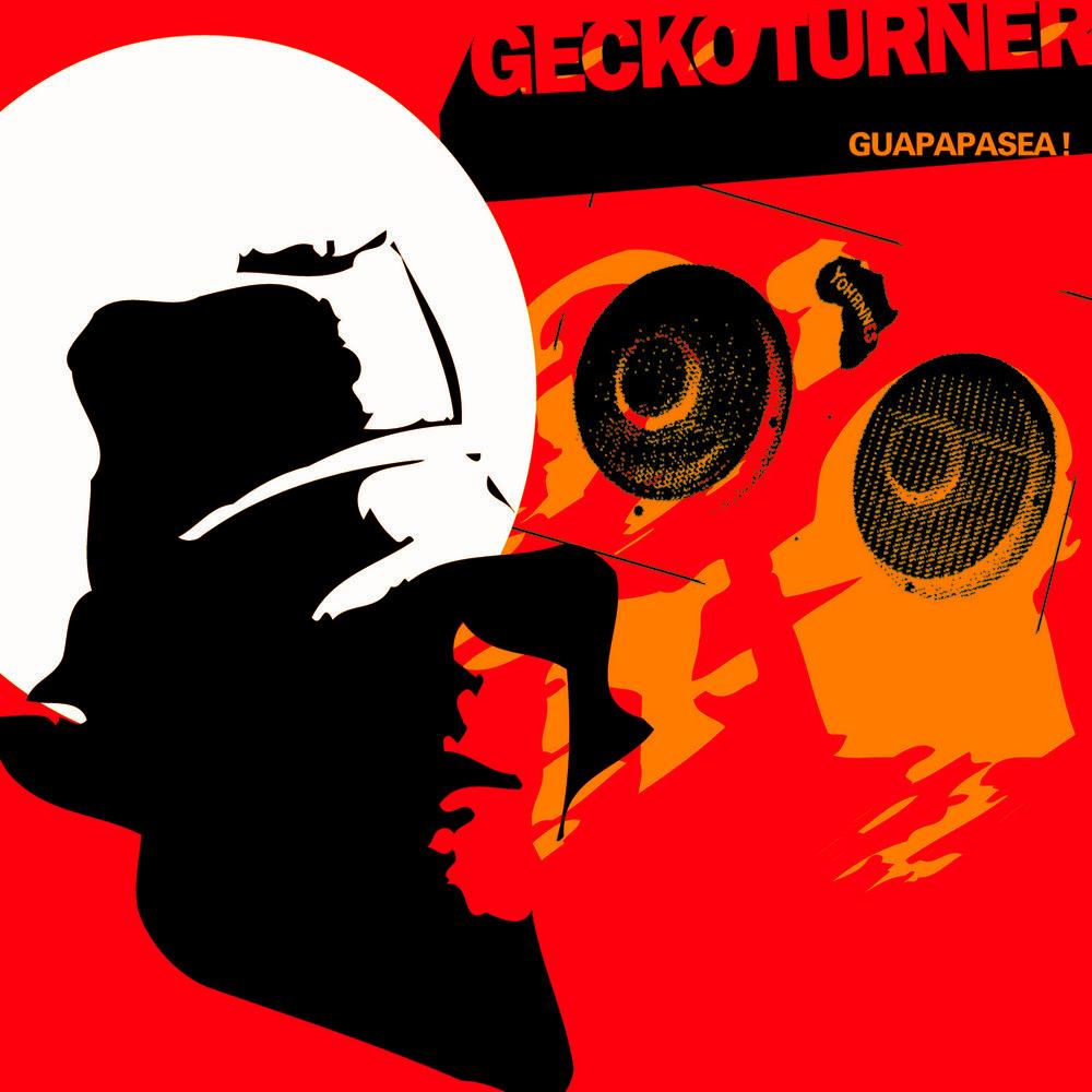 Gecko Turner - Guapapasea1400x1400.jpg