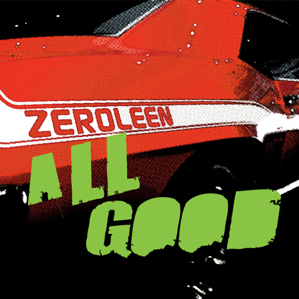 ZEROLEEN_All Good copy.jpg