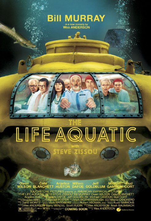 [R] – 2004 – Wes Anderson – Adventure, Comedy, Drama Starring: Bill Murray, Owen Wilson, Anjelica Huston With a plan to exact revenge on a mythical shark that killed his partner, oceanographer Steve Zissou rallies a crew that includes his estranged wife, a journalist, and a man who may or may not be his son.