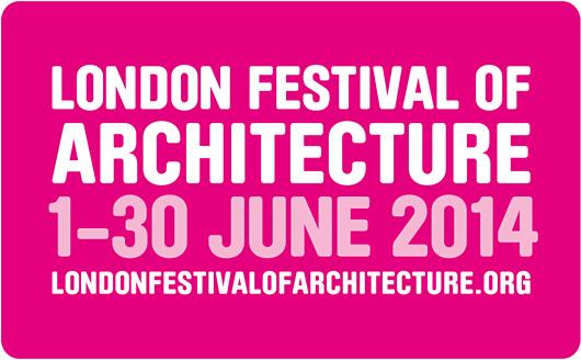 London Festival of Architecture (LFA) 2014