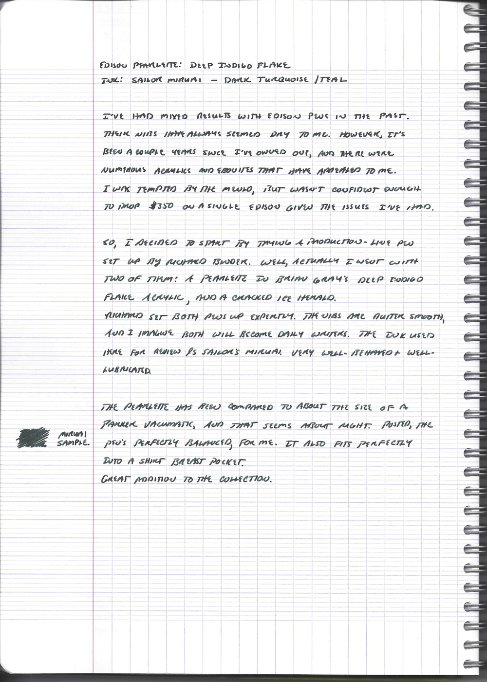 Here's a scan of a handwritten review using my Edison Pearlette.  The ink is Sailor Jentle Miruai.  Paper is Clairefontaine French Ruled.