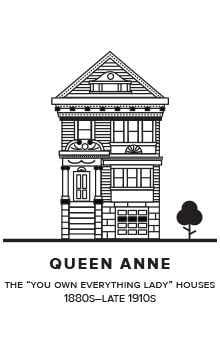 San Francisco Queen Anne Architecture by the Bold Italics