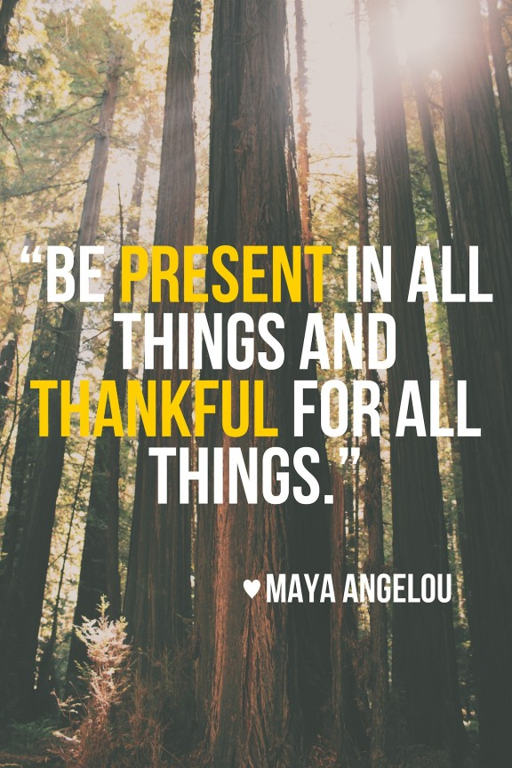 be present and thankful quote