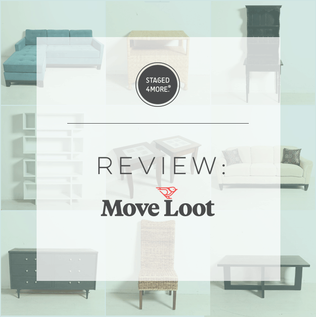Review: Move Loot || Staged4more Home Staging & Design