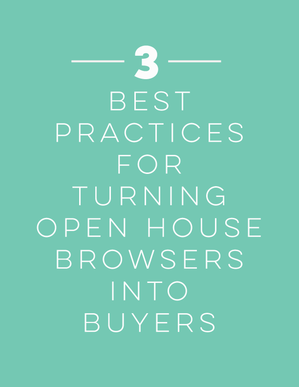 3 Best Practices for Turning Open House Browsers into Buyers | Staged4more Home Staging & Design