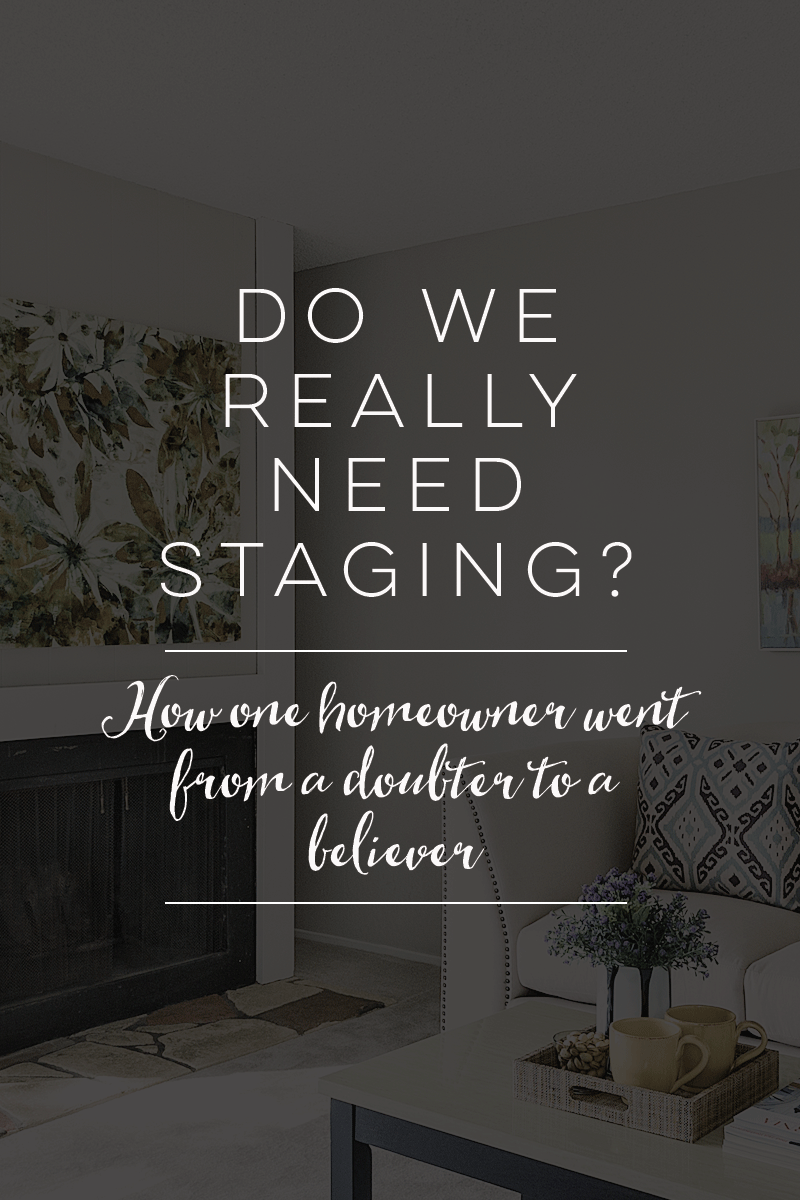 Do We Really Need Staging? | Staged4more Home Staging & Design
