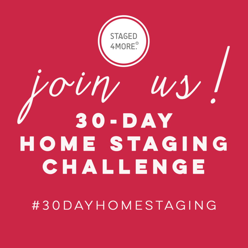 Join us for #30dayhomestaging Challenge!